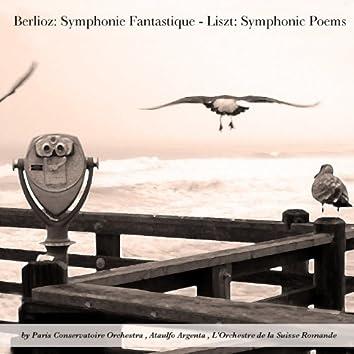 Berlioz: Symphonie Fantastique - Liszt: Symphonic Poems