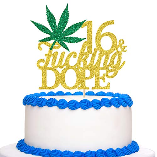 Gold Glitter 16 & Fucking Dope Cake Topper - Happy 16th Birthday Cake Topper - 16th Birthday for Marijuana/Dope/420 Themed Party Decoration Supplies