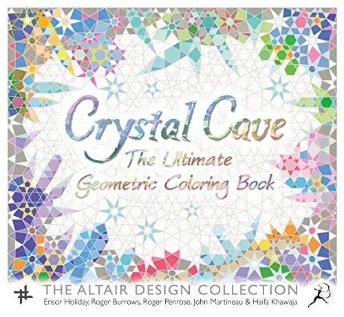 Ii5 Book Free Download Crystal Cave The Ultimate Geometric Coloring Book Wooden Books By Ensor Holiday Roger Burrows Roger Penrose John Martineau Haifa Khawaja Wsiqzom