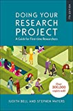 Doing Your Research Project: A Guide for First-time Researchers (UK Higher Education OUP Humanities & Social Sciences Health & Social Welfare)