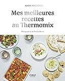 Mes meilleures recettes au Thermomix