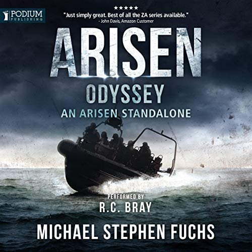 Odyssey     An Arisen Standalone              By:                                                                                                                                 Michael Stephen Fuchs                               Narrated by:                                                                                                                                 R.C. Bray                      Length: 10 hrs and 22 mins     115 ratings     Overall 4.8