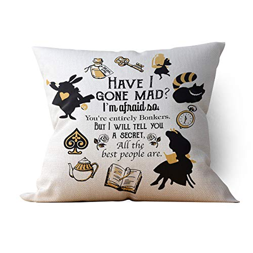 "chillake Vintage Alice in Wonderland Throw Pillow Case Cushion Cover for Sofa Couch Living Room Home Decor - Cute Have I Gone Mad Quotes Pillow Case Gifts for Kids/Best Friend/Teen(18""x 18""Inch)"