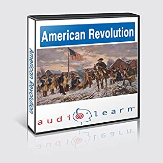 The American Revolution AudioLearn Follow Along Manual (AudioLearn US History Series) cover art