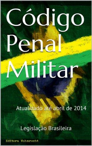 Amazon.com.br eBooks Kindle: Código Penal Militar: Atualizado até ...