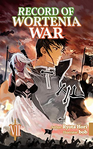 Record of Wortenia War: Volume 7 (English Edition)