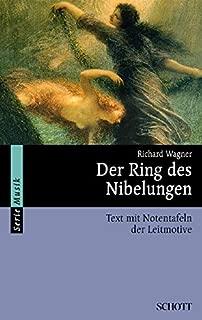 Der Ring des Nibelungen. Vollständiger Text mit Notentafeln der Leitmotive.