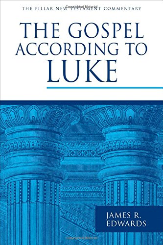 Image of The Gospel according to Luke (The Pillar New Testament Commentary (PNTC))