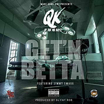 Get'n Betta (feat. Jimmy Swagg)