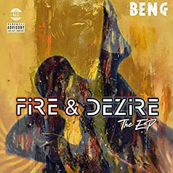 Fire & Dezire