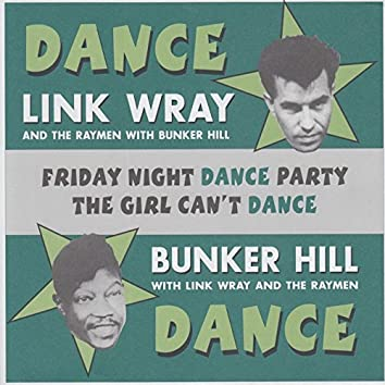 Friday Night Dance Party / The Girl Can't Dance