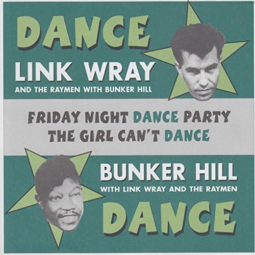 リンク・レイ & Bunker Hill