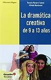 La Dramática Creativa De 9 A 13 Años (Recursos)