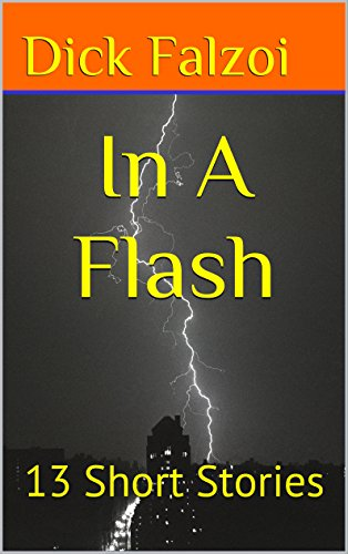In A Flash: 13 Short Stories