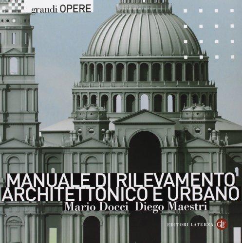 Manuale di rilevamento architettonico e urbano