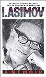I. Asimov: A Memoir