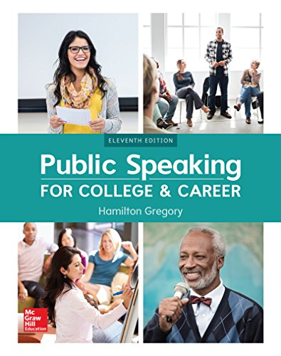 Compare Textbook Prices for Public Speaking for College and Career 11 Edition ISBN 9781260153149 by Gregory, Hamilton