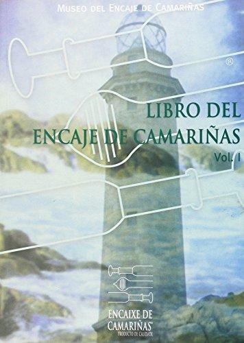 Libro Del Encaje De Camariñas, Vol.I