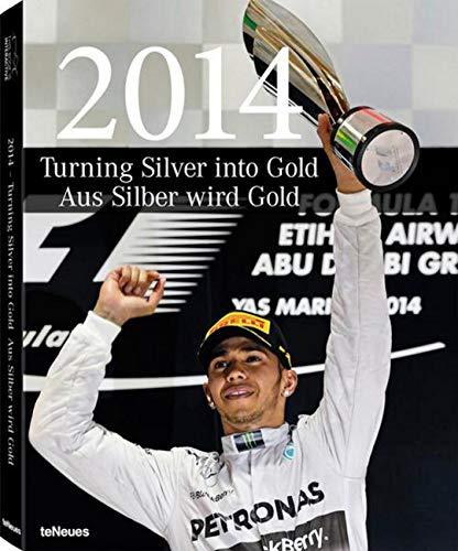 2014 - Aus Silber wird Gold. Highlights der unübertroffen Saison des Formel 1-Siegerteams Mercedes-Benz. Der opulente Bildband mit Infos über die ... (Deutsch, Englisch) - 29 x 37 cm, 304 Seiten