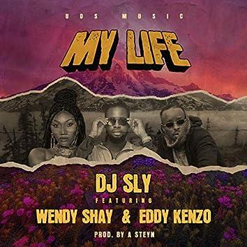 My Life (feat. Eddy Kenzo, Wendy Shay)