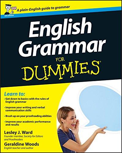 English Grammar For Dummies: UK Edition