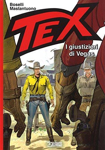 I giustizieri di Vegas. Tex