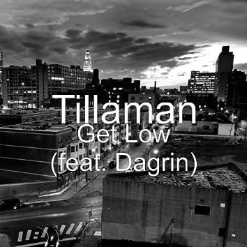 Get Low (feat. Dagrin)