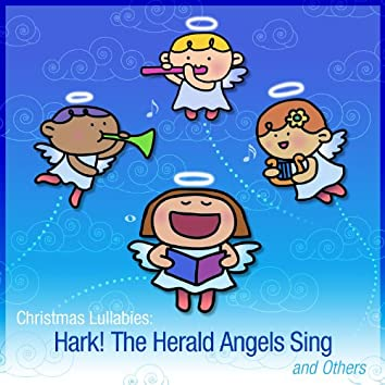 Christmas Lullabies: Hark! The Herald Angels Sing and Others