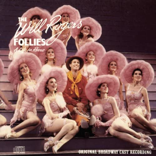 Original Broadway Cast of The Will Rogers Follies
