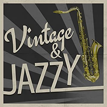 Vintage & Jazzy