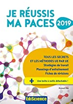 Je réussis ma PACES 2019 - Tous les secrets et les méthodes UE par UE (2019) d'Arnaud Géa