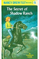 Nancy Drew 05: The Secret of Shadow Ranch (Nancy Drew Mysteries Book 5) Kindle Edition
