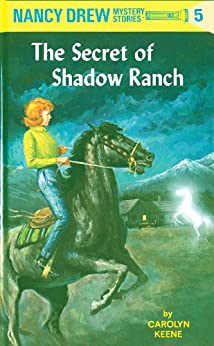 Nancy Drew 05: The Secret of Shadow Ranch (Nancy Drew Mysteries Book 5) by [Carolyn Keene]