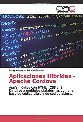Aplicaciones Hibridas - Apache Cordova: App's móviles con HTML , CSS y...