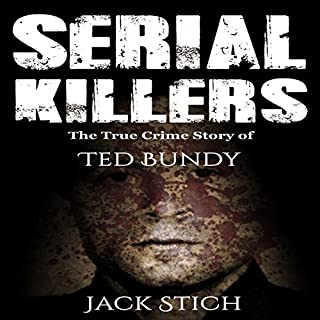 Serial Killers: The True Crime Story of Ted Bundy cover art