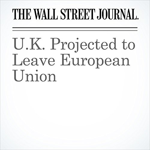 U.K. Projected to Leave European Union cover art