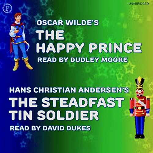 The Happy Prince and The Steadfast Tin Soldier audiobook cover art