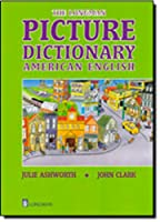 Picture Dictionary American English (Longman Dictonaries)
