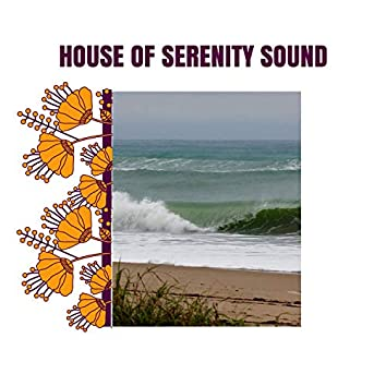 House of Serenity Sound