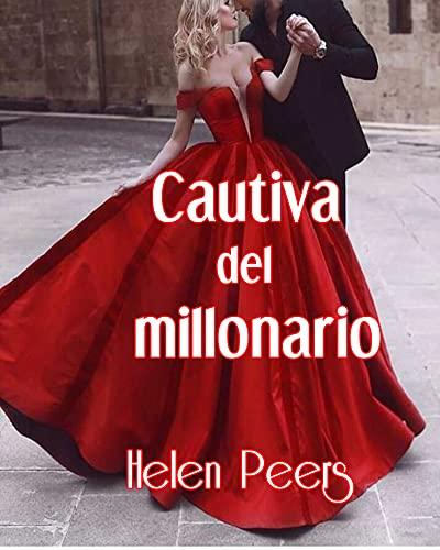 Cautiva del millonario de Helen Peers