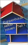 Puppenhaus selber bauen - Teil 1
