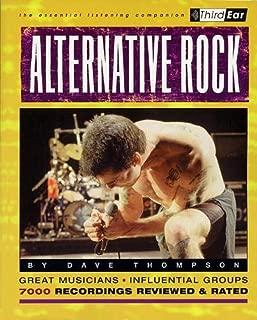 Alternative Rock : Third Ear - The Essential Listening Companion