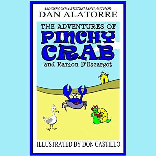 The Adventures of Pinchy Crab and Ramon D'Escargot audiobook cover art