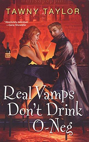 Real Vamps Don't Drink O-neg (English Edition)