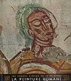 La Peinture Romane du Onzième au Treizième Siècle