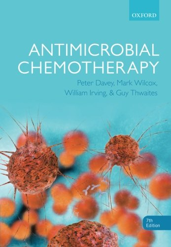 Compare Textbook Prices for Antimicrobial Chemotherapy 7 Edition ISBN 9780199689774 by Davey, Peter,Wilcox, Mark H.,Irving, Will,Thwaites, Guy