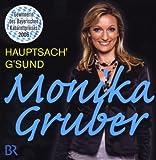 Monika Gruber– Hauptsach G'sund