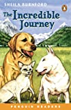 The Incredible Journey Book and Cassette Pack (Penguin Readers (Graded Readers))