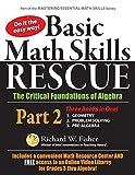 Basic Math Skills Rescue, Part 2: The Critical Foundations of Algebra