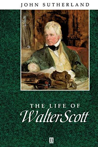 Life Walter Scott: A Critical Biography (Blackwell Critical Biographies)